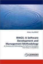 Rings: A Software Development and Management Methodology