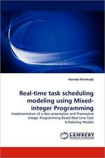 Real-time task scheduling modeling using Mixed-integer Programming