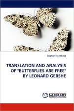 Translation and Analysis of Butterflies Are Free by Leonard Gershe