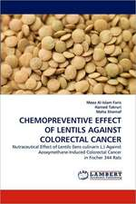 Chemopreventive Effect of Lentils Against Colorectal Cancer