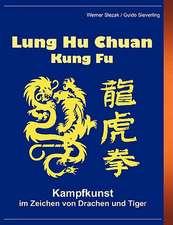 Lung Hu Chuan Kung Fu