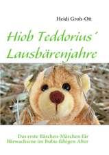 Hiob Teddorius' Lausbärenjahre