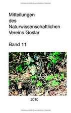Mitteilungen des Naturwissenschaftlichen Vereins Goslar