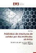 Prediction de Structures de Solides Par Des Methodes AB Initio:  Cas Beac