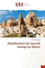 Modelisation Du Taux de Change Au Maroc