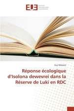Reponse Ecologique D'Isolona Dewevrei Dans La Reserve de Luki En Rdc