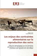 Les Enjeux Des Contraintes Alimentaires Sur La Reproduction Des Ovins