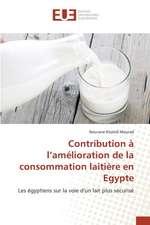 Contribution A L'Amelioration de La Consommation Laitiere En Egypte