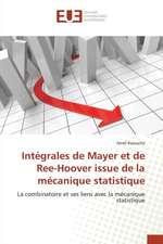 Integrales de Mayer Et de Ree-Hoover Issue de La Mecanique Statistique:  La Traversee Des Apparences