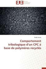 Comportement Tribologique D'Un Cpc a Base de Polymeres Recycles:  Calcul de La Section Efficace Par La Methode Des Moments