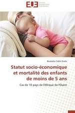 Statut Socio-Economique Et Mortalite Des Enfants de Moins de 5 ANS:  Des Relations Sous Emprise
