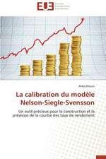 La Calibration Du Modele Nelson-Siegle-Svensson:  Une Recherche-Intervention