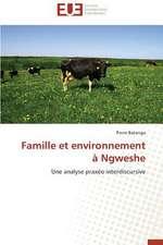 Famille Et Environnement a Ngweshe:  Une Eclosion Libertaire Iconique