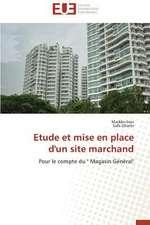 Etude Et Mise En Place D'Un Site Marchand