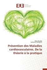 Prevention Des Maladies Cardiovasculaires. de La Theorie a la Pratique:  Codage Et Simulation