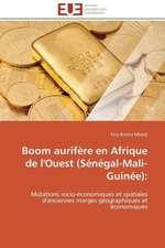 Boom Aurifere En Afrique de L'Ouest (Senegal-Mali-Guinee):  Le Defi de Madagascar