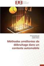 Methodes Ameliorees de Debruitage Dans Un Contexte Automobile:  Discours Sur La Violence