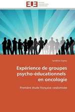 Experience de Groupes Psycho-Educationnels En Oncologie:  Discours Sur La Violence
