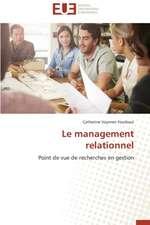 Le Management Relationnel:  Un Paysage Culturel a Valoriser