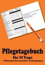Pflegetagebuch für 3 Monate - inkl. Notizbuch