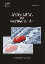 Social Media Im Kreditgeschaft:  Community vs. Bank