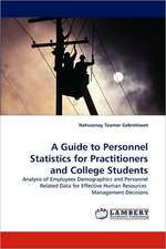 A Guide to Personnel Statistics for Practitioners and College Students