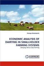 Economic Analysis of Dairying in Smallholder Farming Systems