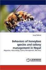 Behaviors of honeybee species and colony management in Nepal