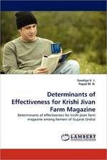 Determinants of Effectiveness for Krishi Jivan Farm Magazine