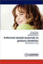Esthetical dental materials in primary dentition