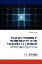 Magnetic Properties of Multicomponent Ferrite Nanoparticle & Composite
