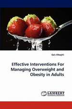 Effective Interventions For Managing Overweight and Obesity in Adults