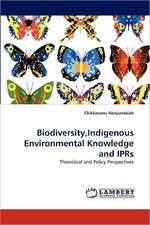Biodiversity,Indigenous Environmental Knowledge and IPRs