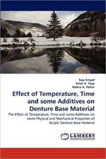 Effect of Temperature, Time and some Additives on Denture Base Material