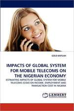Impacts of Global System for Mobile Telecoms on the Nigerian Economy
