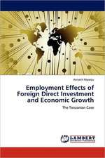 Employment Effects of Foreign Direct Investment and Economic Growth