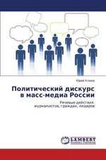Politicheskiy diskurs v mass-media Rossii