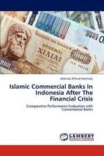 Islamic Commercial Banks In Indonesia After The Financial Crisis