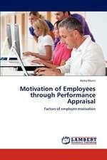 Motivation of Employees through Performance Appraisal