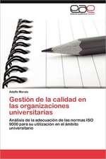 Gestion de La Calidad En Las Organizaciones Universitarias:  Corea del Sur y Mexico