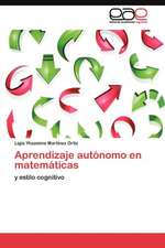 Aprendizaje Autonomo En Matematicas:  Estudio Pre y Post Implante