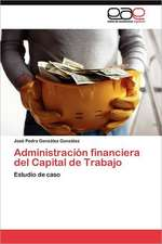 Administracion Financiera del Capital de Trabajo:  Como Se Comunican?