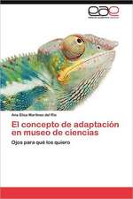 El Concepto de Adaptacion En Museo de Ciencias:  Una Experiencia Didactica