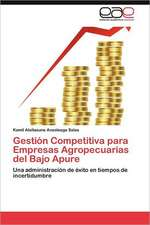 Gestion Competitiva Para Empresas Agropecuarias del Bajo Apure:  Calidad En Las Organizaciones