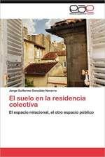 El Suelo En La Residencia Colectiva:  Comunidad Virtual de Profesionales