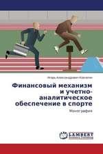 Finansovyy mekhanizm i uchetno-analiticheskoe obespechenie v sporte