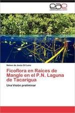 Ficoflora En Raices de Mangle En El P.N. Laguna de Tacarigua:  Ley 843 En Relacion a Profesiones Liberales y Oficios