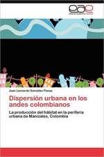 Dispersion Urbana En Los Andes Colombianos:  Medidas de Efecto y Estudio Farmacoeconomico