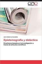 Epistemografia y Didactica:  Una Necesidad de La Sociedad Cubana Actual