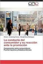 La Conducta del Consumidor y Su Reaccion Ante La Promocion:  Que Hay de Nuevo?